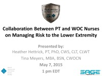 Collaboration between PT & WOC Nurses on Managing Risk to the Lower Extremity