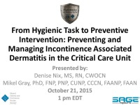 From Hygienic Task to Preventive Intervention: Preventing and Managing Incontinence Associated Dermatitis
