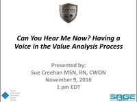 Can You Hear Me Now? Having Your Voice Heard in the Value Analysis Process