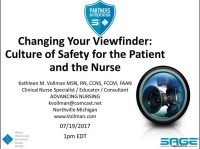 Changing Your Viewfinder: Culture of Safety for the Patient and the Nurse